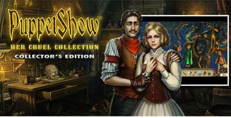 PuppetShow: Her Cruel Collection Collector's Edition