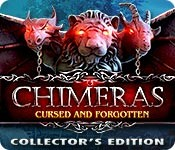 Chimeras: Cursed and Forgotten Collector's Edition
