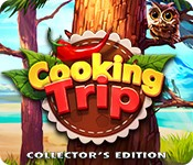 Cooking Trip Collector's Edition