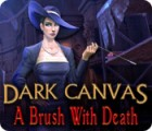 Dark Canvas: A Brush With Death