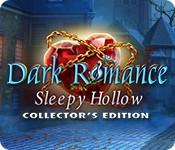 Dark Romance: Sleepy Hollow Collector's Edition