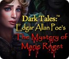Dark Tales: Edgar Allan Poe's The Mystery of Marie Roget