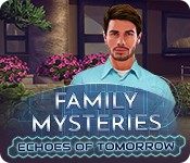 Family Mysteries: Echoes of Tomorrow
