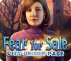 Fear for Sale: City of the Past