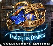 Mystery Tales: Dangerous Desires Collector's Edition