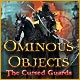 Ominous Objects: The Cursed Guards