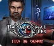 Paranormal Files: Enjoy the Shopping