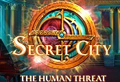 Secret City: The Human Threat
