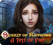 Spirit of Revenge: A Test of Fire