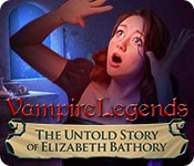 Vampire Legends: The Untold Story of Elizabeth Bathory