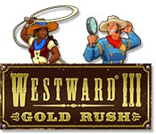 Westward III: Gold Rush