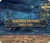 Dangerous Solitaire: Zombie Fever