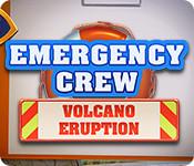 Emergency Crew: Volcano Eruption