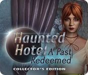 Haunted Hotel: A Past Redeemed Collector's Edition