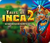 Tales of Inca 2: New Adventures