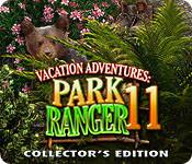 Vacation Adventures: Park Ranger 11 Collector's Edition