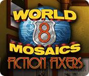 World Mosaics 8: Fiction Fixers
